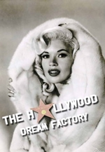 The Hollywood Dream Factory