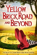 The Yellow Brick Road and Beyond