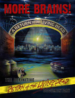 More Brains! A Return to the Living Dead